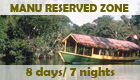 Program: Manu Reserved Zone - 8 days / 7 nights